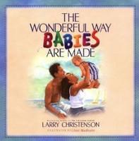 Wonderful Way Babies are Made