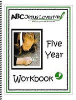 ABC Jesus Loves Me Preschool Lesson Plans, Year Five