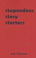 Stupendous Story Starters