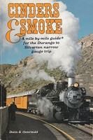 Cinders & Smoke, Mile-by-mile guide for Narrow Gauge