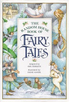 Random House Book of Fairy Tales, The