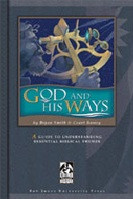 God and His Ways, student text & Teacher Edition Set