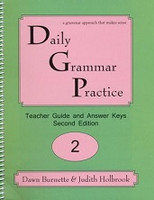Daily Grammar Practice 2, 2d ed. Teacher Guide & Answer Keys