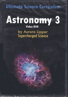 Astronomy 3, DVD Ultimate Science Curriculum