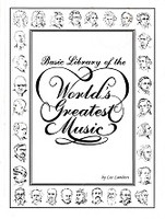 Basic Library of the World's Greatest Music