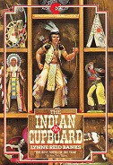 Indian in the Cupboard, The