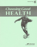 Choosing Good Health 6, Text Answer Key