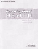 Choosing Good Health 6, Quizzes-Tests-Worksheets & Key