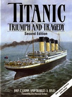 Titanic, Triumph and Tragedy, Second Edition