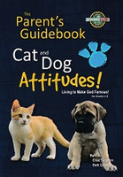 Cat and Dog Attitudes: The Parent's Guide