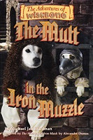 Mutt in the Iron Muzzle, The