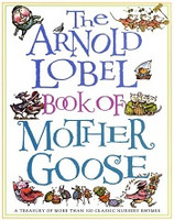 Arnold Lobel Book of Mother Goose, Treasury of over 300