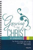 Growing in Christ, My Sermon Notes, Youth
