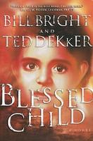 Blessed Child, a Novel