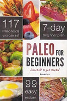 Paleo for Beginners, Essential to get started