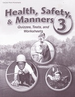 Health, Safety & Manners 3, Tests-Quizzes-Worksheets