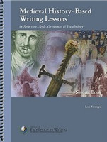 Medieval History-Based Writing Lessons, 3d ed., 2 Books Set