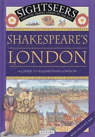 Shakespeare's London, a Guide to Elizabethan London