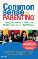 Common Sense Parenting, Raising School-Age Children