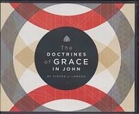 Doctrines of Grace in John, 5 CDs Set