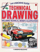 Usborne Guide Technical Drawing, Design & Illustration