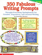 350 Fabulous Writing Prompts, Grades 4-8