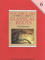 Vocabulary from Classical Roots 6, Workbook