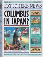 Explorers News: Columbus in Japan?