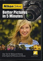 Nikon School: Better Pictures in 5 Minutes DVD