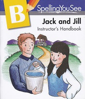 Spelling You See B, Jack and Jill Instructor Manual