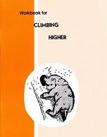 Climbing Higher, Workbook & Teacher Edition Set