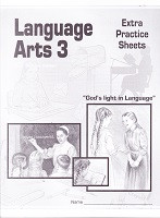 Language Arts 3, Sunrise Edition, Extra Practice Sheets