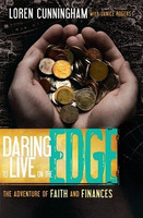 Daring to Live on the Edge: Adventure of Faith and Finances