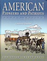 American Pioneers and Patriots 3, 2d ed., reader