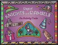 Days of Knights and Damsels, an Activity Guide