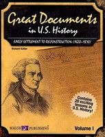 Great Documents in U.S. History, Volume I