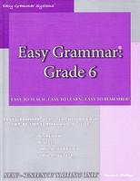 Easy Grammar: Grade 6, Teacher Edition