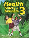 Health, Safety & Manners 3, student, Tests-Quizzes, Keys Set