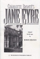Charlotte Bronte's Jane Eyre Adapted for Stage