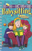 Official Christian Babysitting Guide, The