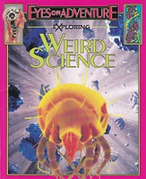 Exploring Weird Science