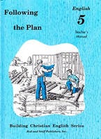 English 5: Following the Plan, Teacher Manual