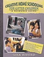 Creative Home Schooling, Resource Guide for Gifted Children