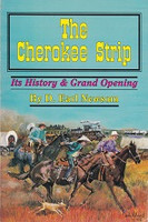 Cherokee Strip, Its History & Grand Opening