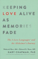 Keeping LOVE Alive as Memories Fade, 5 Love Languages