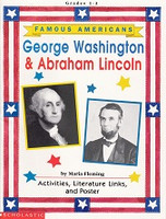 Famous Americans: George Washington & Abraham Lincoln