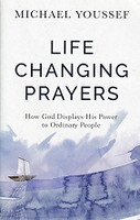 Life Changing Prayers, How God Displays His Power
