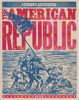 American Republic 8: 3d ed, Student Activities