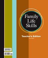 Family Life Skills, 2d ed., Teacher Edition