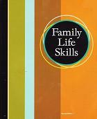 Family Life Skills, 2d ed., student text